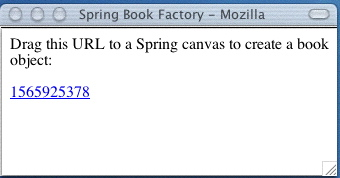A bookmarklet-driven Spring object factory